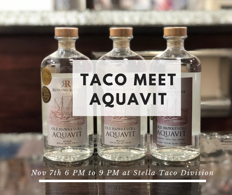 Taco Meet Aquavit - An Official 2018 Aquavit Week Event hosted by Steven Shomler